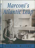 Marconi s Atlantic Leap